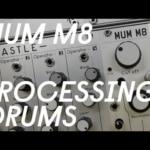\'MUM M8\' - Drums processing