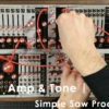 Amp & Tone | Simple Saw Processing